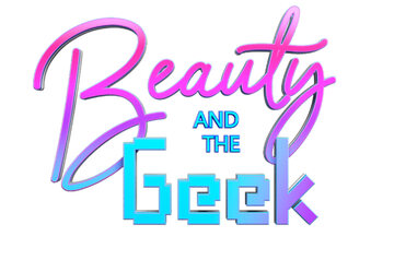 """""""Beauty and the Geek"""""""