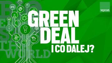 "Green deal i co dalej? Debata ""Wprost"""