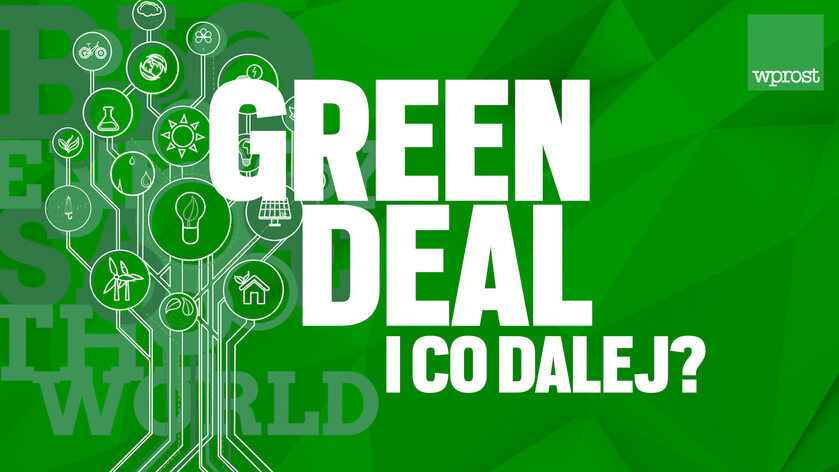 "Green deal i co dalej? Debata ""Wprost"""