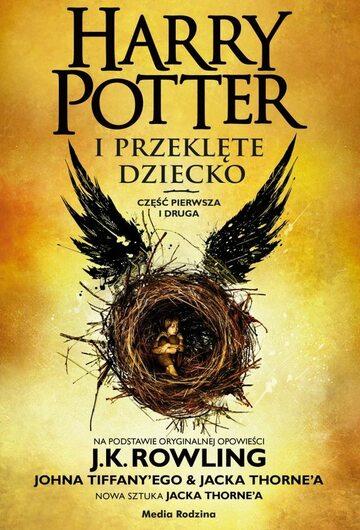 """""""HARRY POTTER I PRZEKLĘTE DZIECKO"""""""