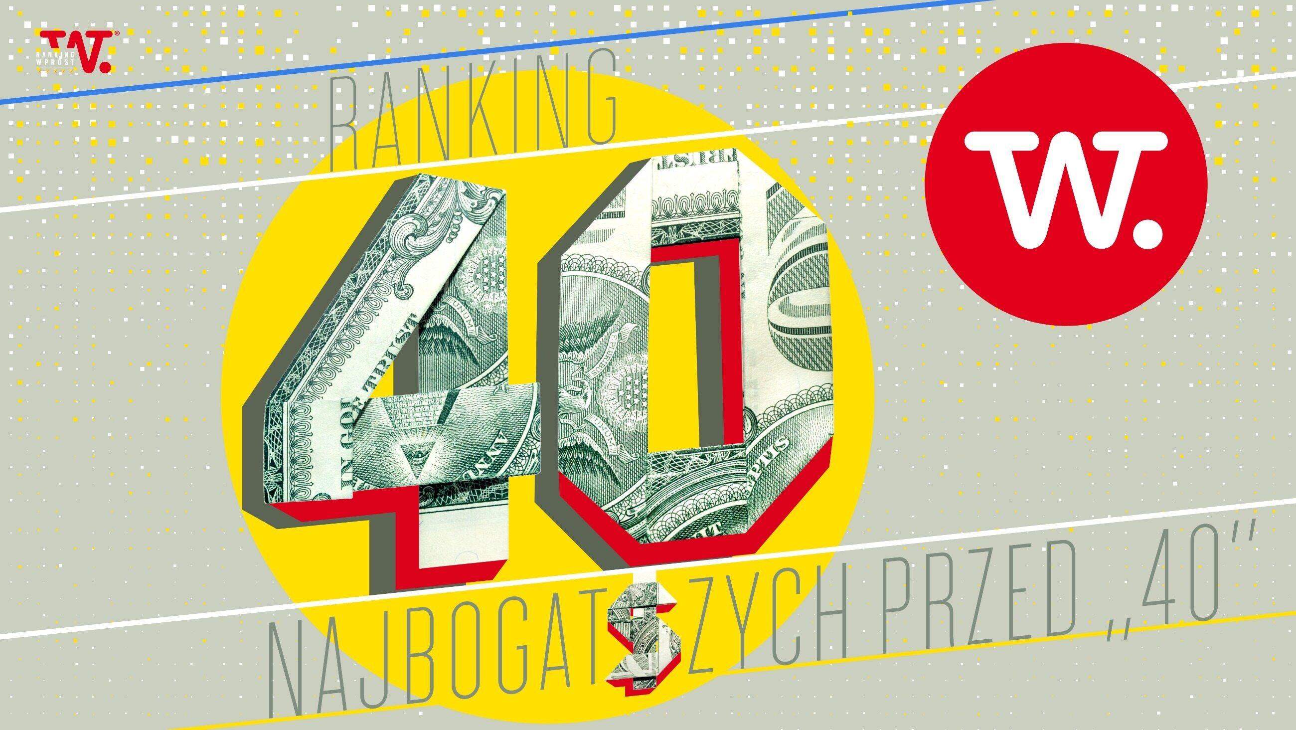 """Lista 40 najbogatszych przed """"40"""""""