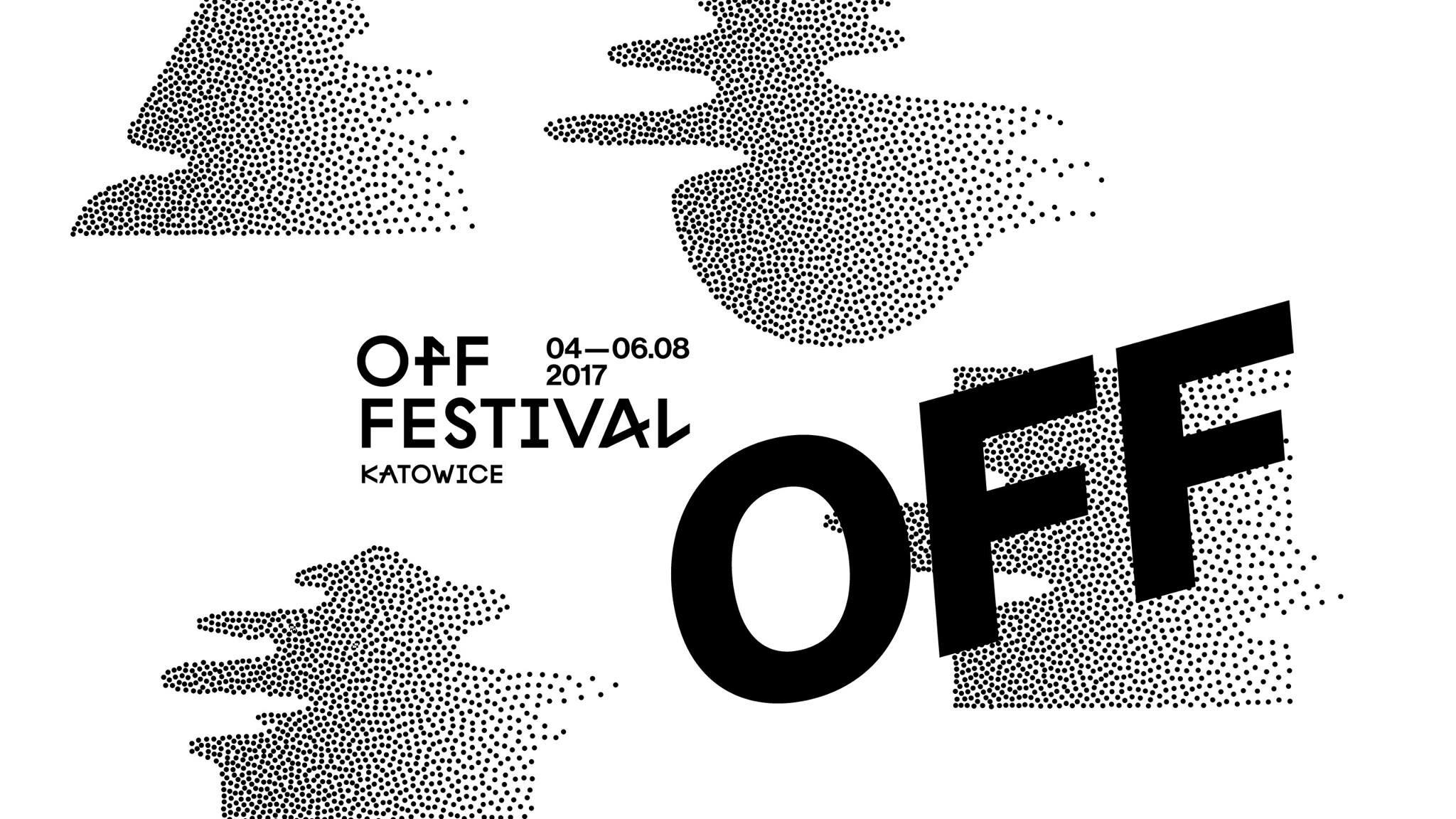 OFF Festival Katowice 04-06.08. 2017