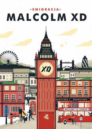 """Okładka książki """"Emigracja"""" Malcolma XD"""
