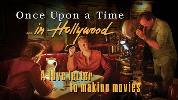 """""""Once Upon a Time... in Hollywood"""""""