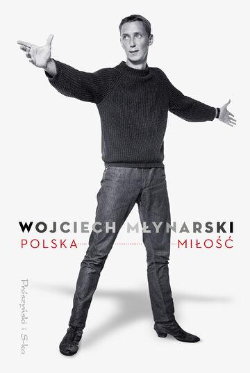 """""""Polska miłość"""" Wojciech Młynarski"""