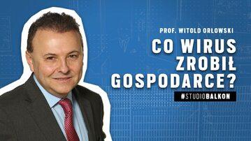"""Prof. Witold Orłowski: """"Obecny kryzys będzie o wiele gorszy niż ten z 2008 roku"""""""