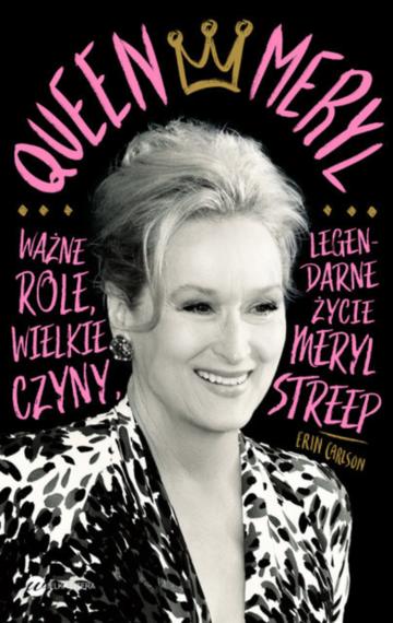 """Queen Meryl"" Erin Carlson"