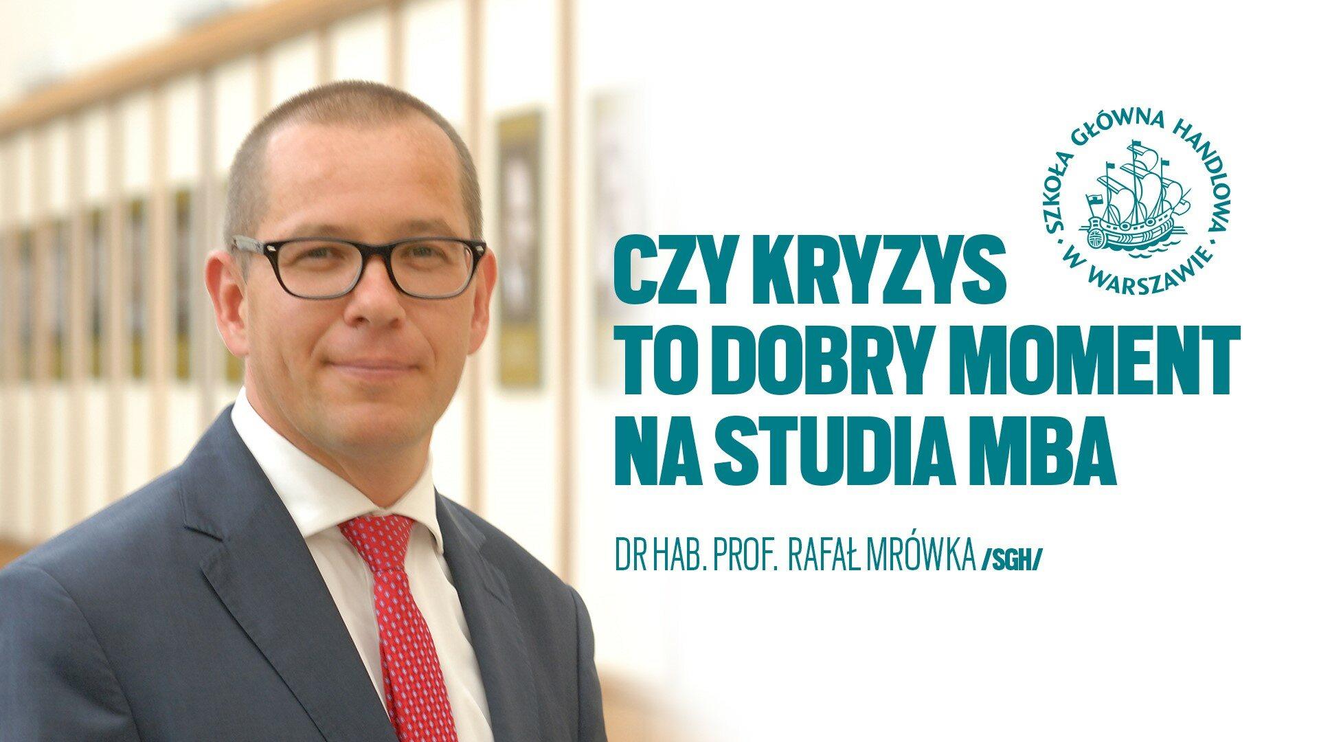 Rozmowa z dr hab. Rafałem Mrówką, prof. SGH