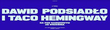 Wspólny koncert Dawida Podsiadło i Taco Hemingwaya